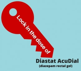 Lock in the dose of Diastat AcuDial