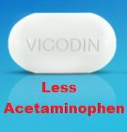 Less acetaminophen in each tablet of Vicodin