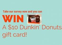 Take our consumer survey! You could win a $10 gift card to Dunkin' Donuts!